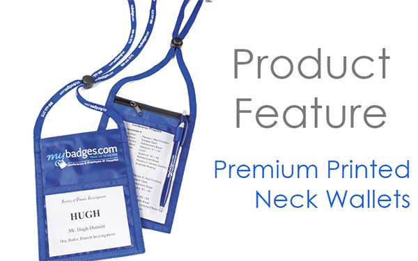 Product Feature: Premium Printed Neck Wallets